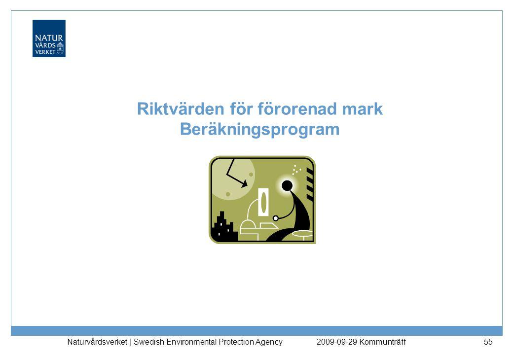 Riktvärden för förorenad mark Beräkningsprogram