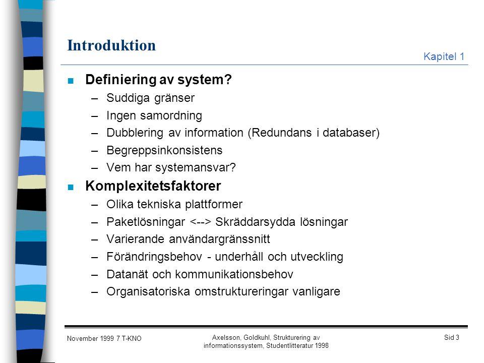 Introduktion Definiering av system Komplexitetsfaktorer