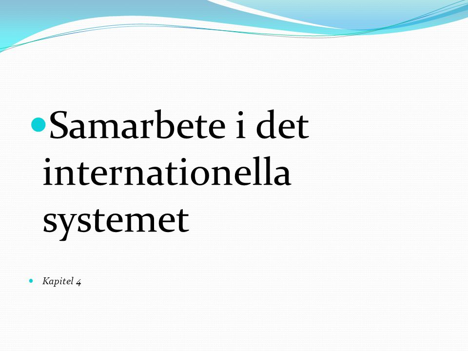 Samarbete i det internationella systemet