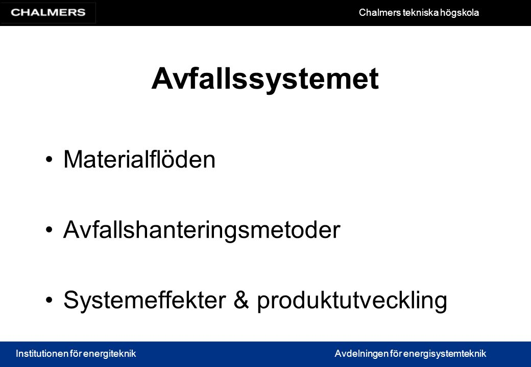 Avfallshanteringsmetoder Systemeffekter & produktutveckling