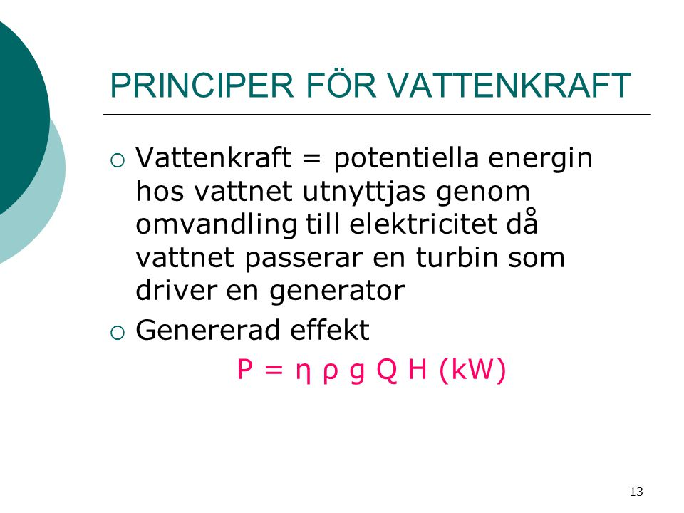 PRINCIPER FÖR VATTENKRAFT