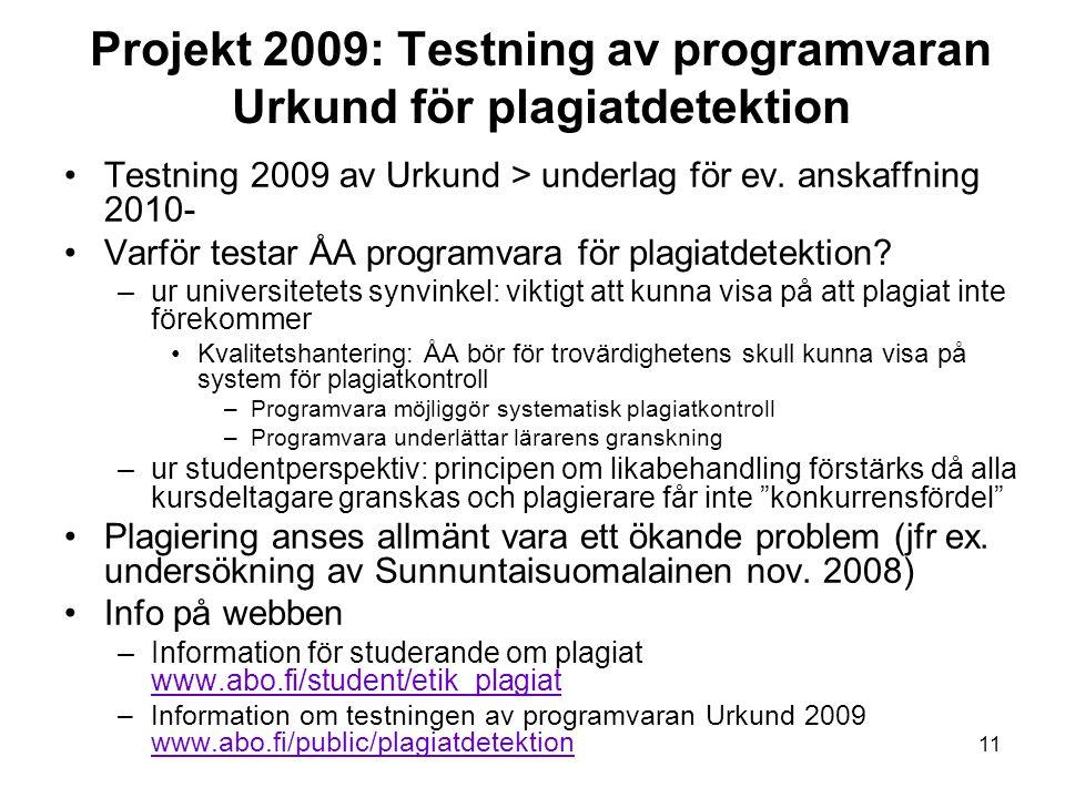 Projekt 2009: Testning av programvaran Urkund för plagiatdetektion