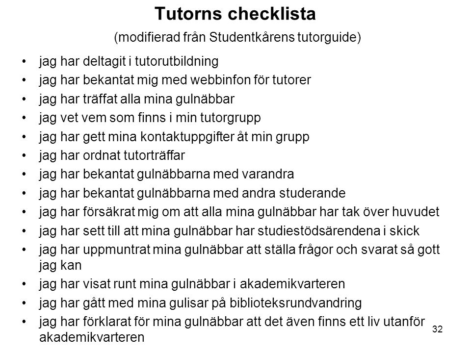 Tutorns checklista (modifierad från Studentkårens tutorguide)