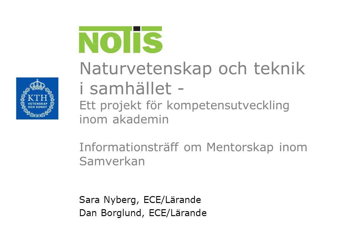 Sara Nyberg, ECE/Lärande Dan Borglund, ECE/Lärande