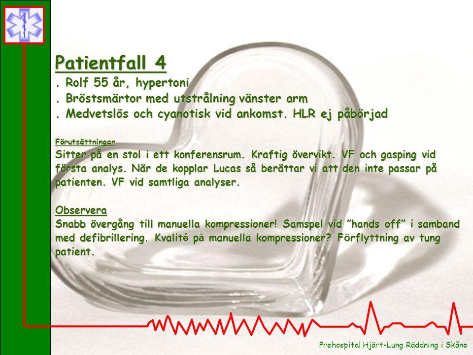 Patientfall 3 . Lennart 50 år, frisk.