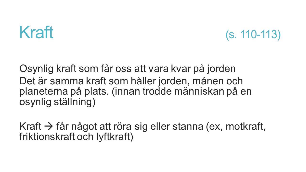 Kraft (s. 110-113)
