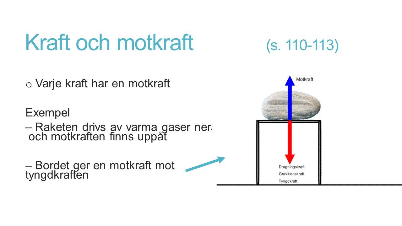 Kraft och motkraft (s. 110-113)