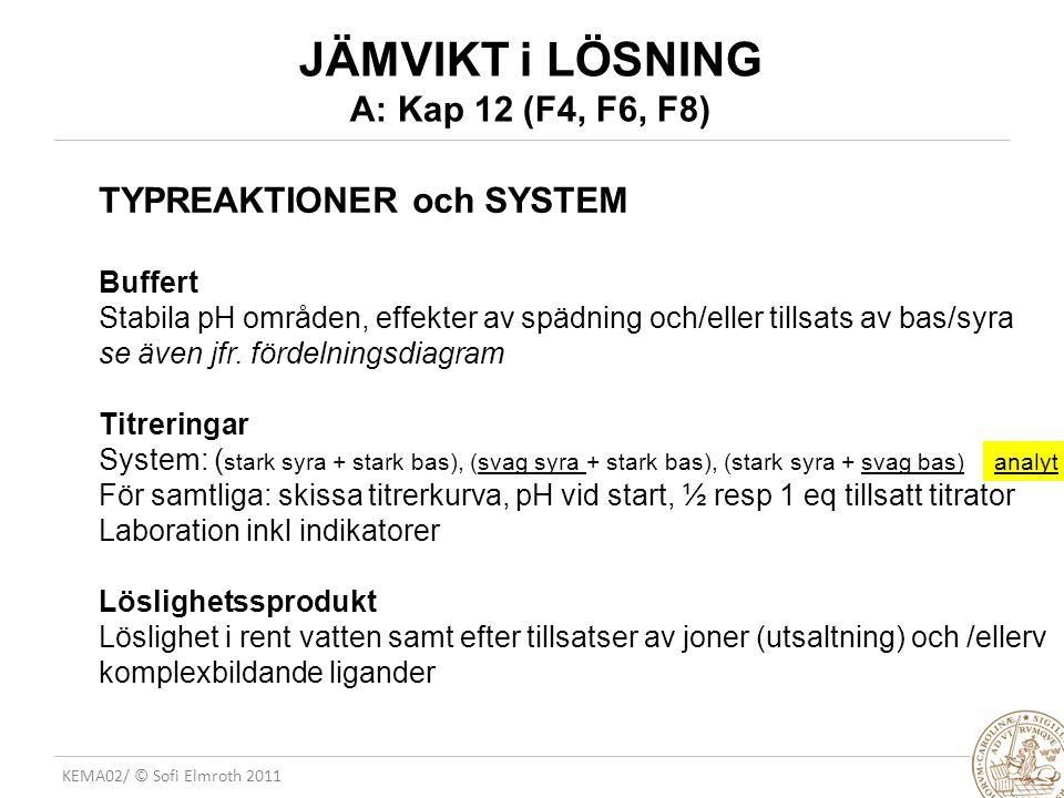 JÄMVIKT i LÖSNING A: Kap 12 (F4, F6, F8)
