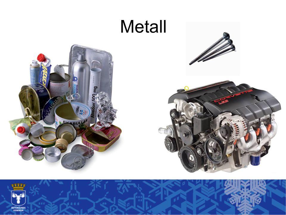 Metall Metall är lite som plast med att det bara finns två olika sorteringsmöjligheter. Metallförpackning eller metallskrot.