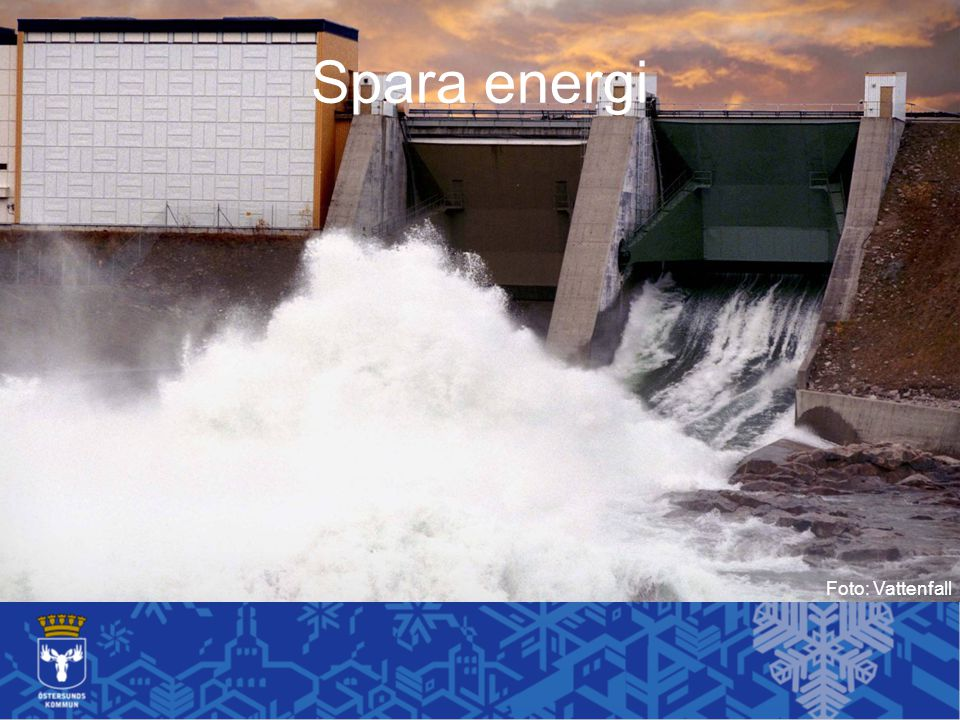 Spara energi Foto: Vattenfall
