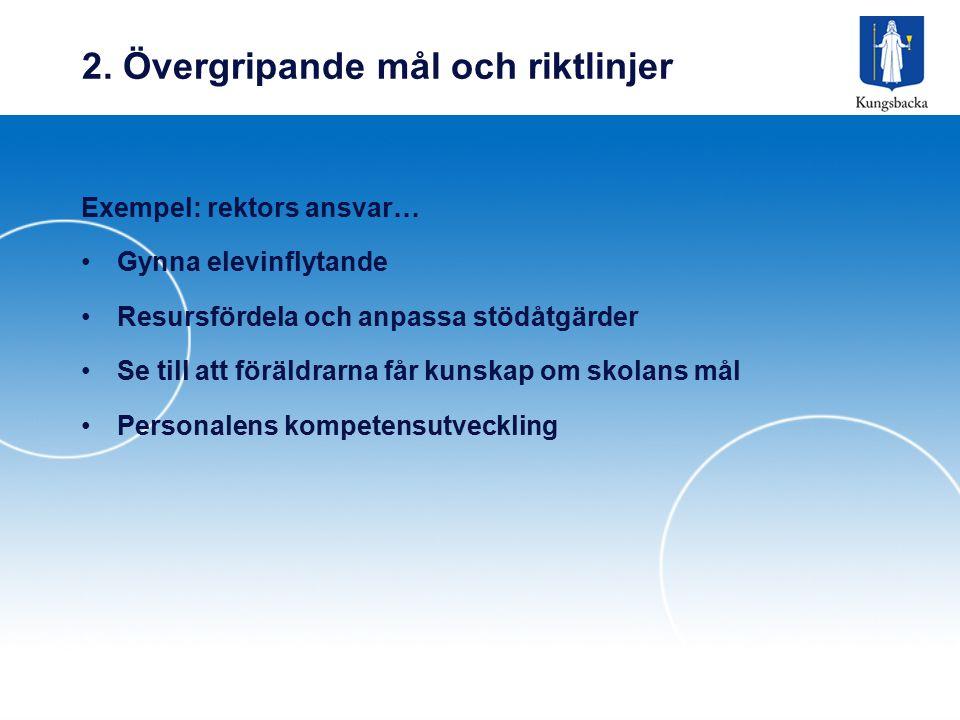 2. Övergripande mål och riktlinjer