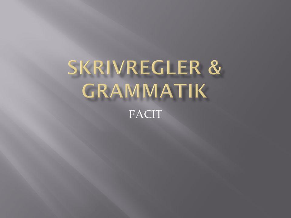 Skrivregler & grammatik