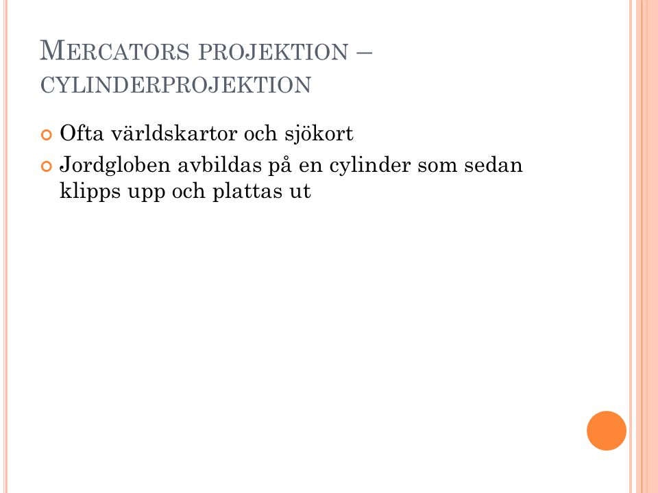Mercators projektion – cylinderprojektion