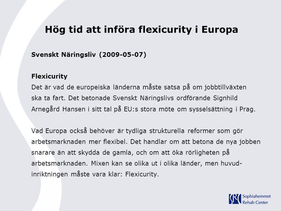 Hög tid att införa flexicurity i Europa