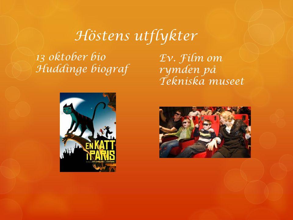 Höstens utflykter 13 oktober bio Huddinge biograf