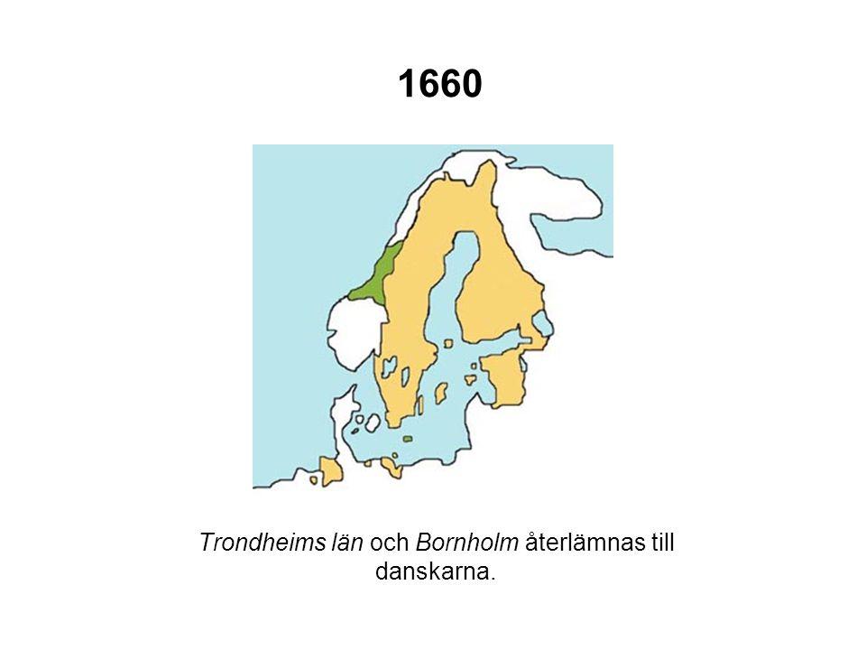 Trondheims län och Bornholm återlämnas till danskarna.