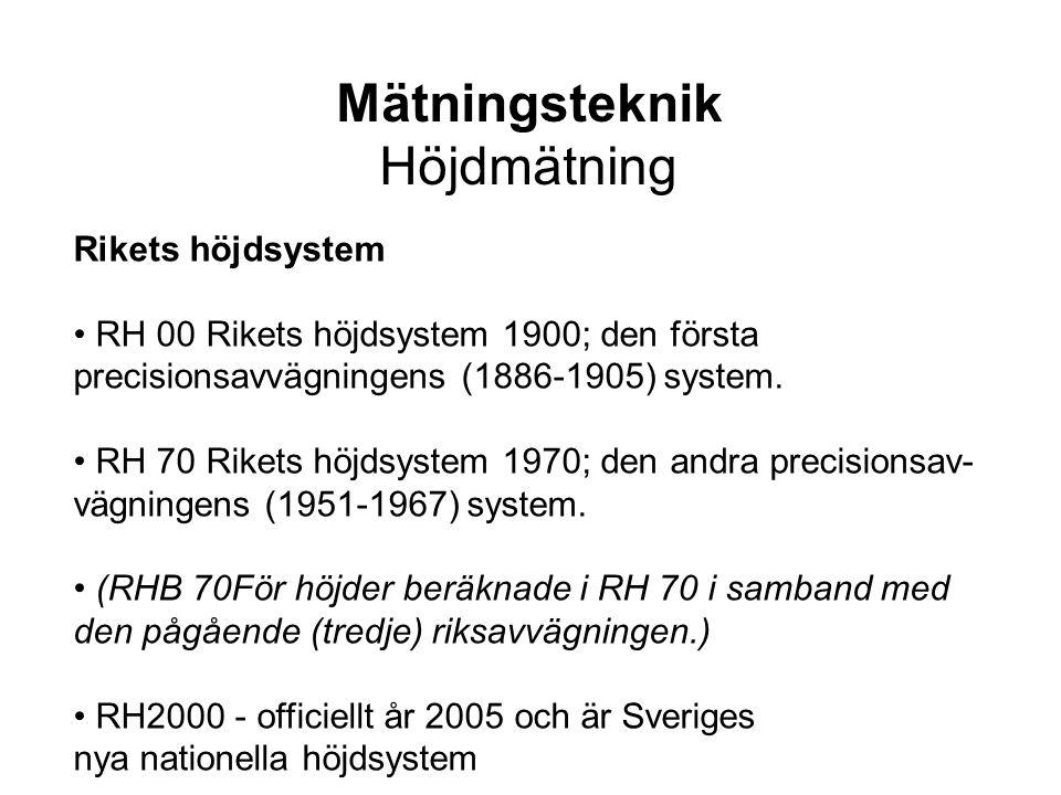 Mätningsteknik Höjdmätning Rikets höjdsystem
