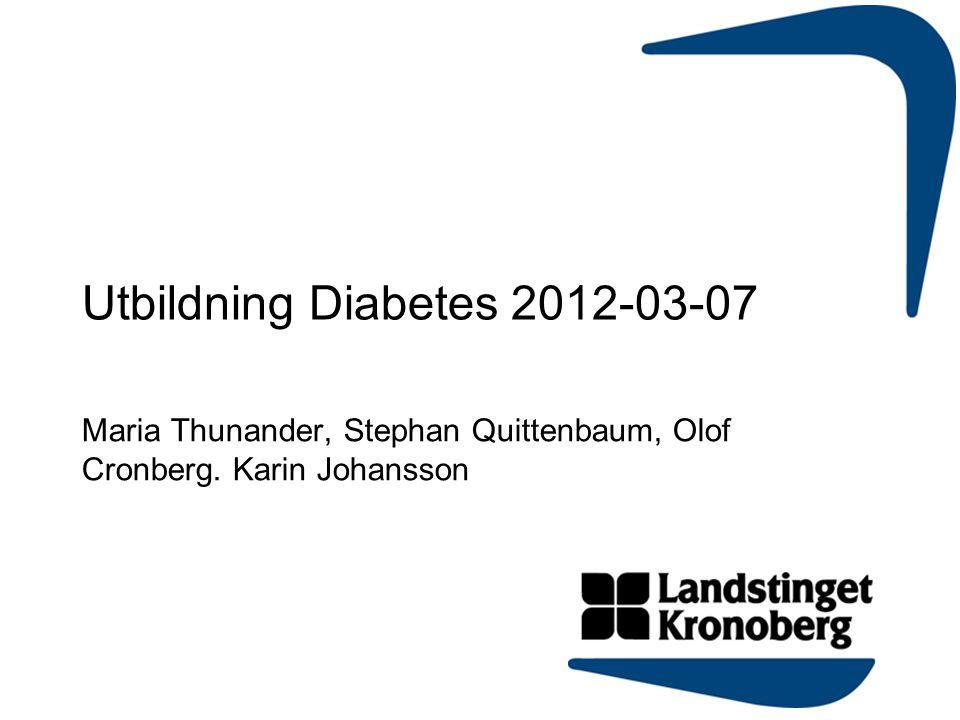 Utbildning Diabetes 2012-03-07