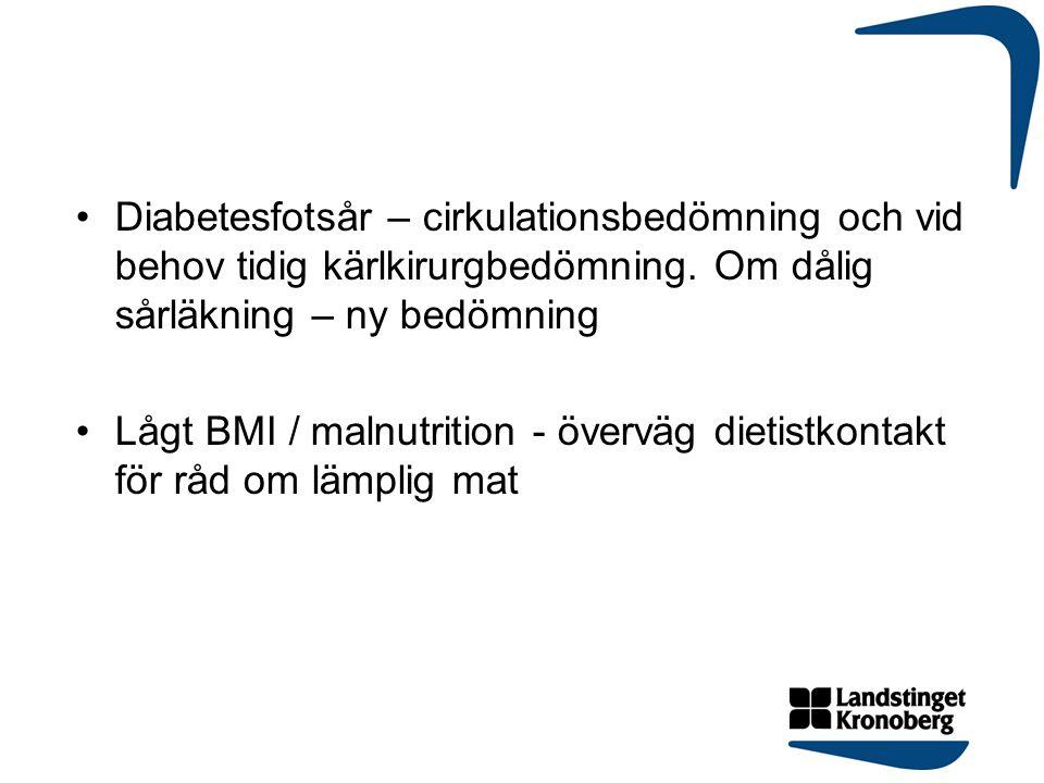 Diabetesfotsår – cirkulationsbedömning och vid behov tidig kärlkirurgbedömning. Om dålig sårläkning – ny bedömning