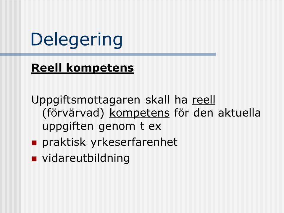 Delegering Reell kompetens