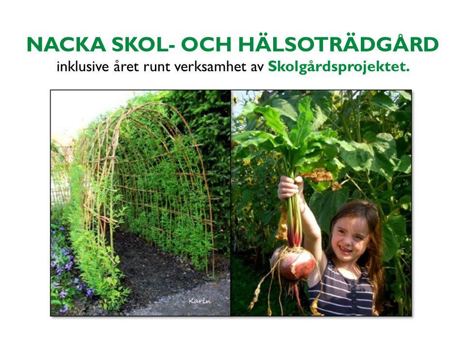NACKA SKOL- OCH HÄLSOTRÄDGÅRD