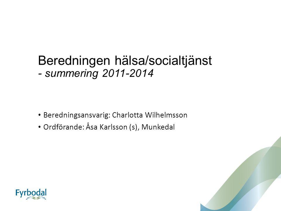 Beredningen hälsa/socialtjänst - summering 2011-2014