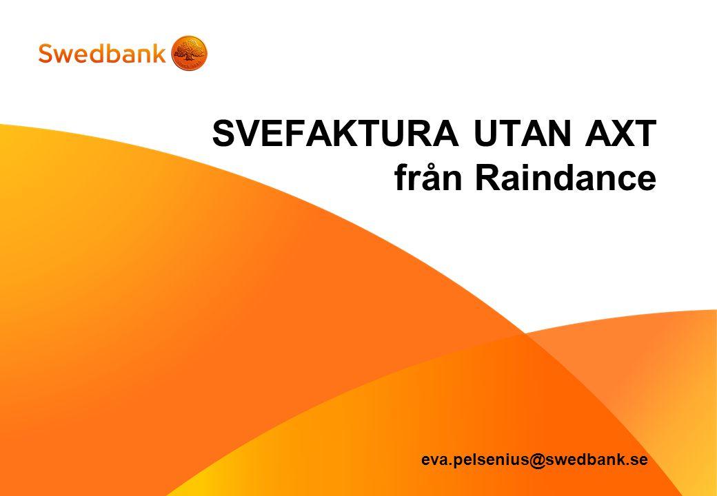 SVEFAKTURA UTAN AXT från Raindance