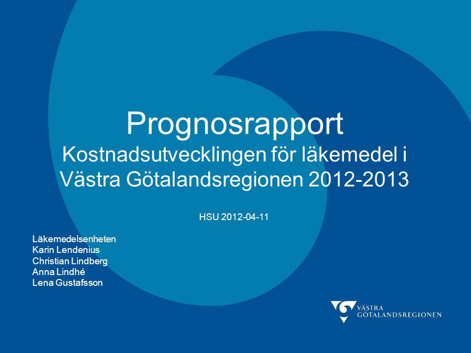 Prognosrapport Kostnadsutvecklingen för läkemedel i Västra Götalandsregionen 2012-2013