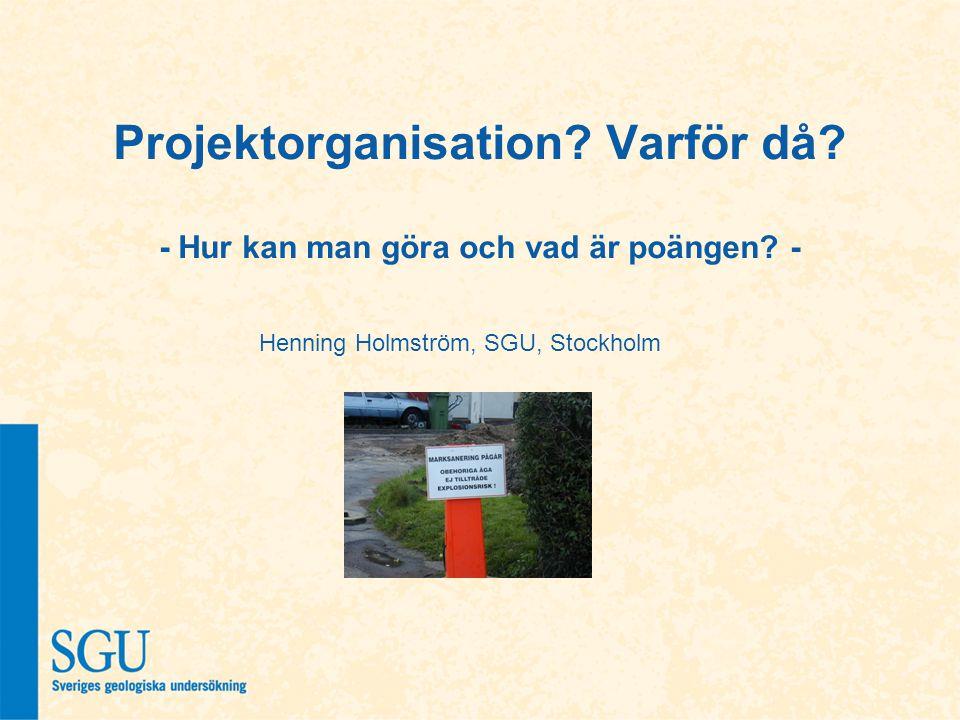 Henning Holmström, SGU, Stockholm