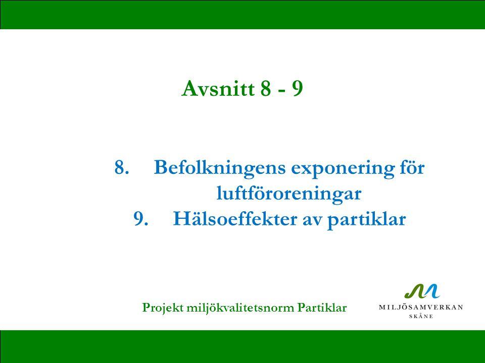 Avsnitt 8 - 9 Befolkningens exponering för luftföroreningar