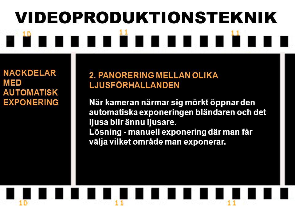 VIDEOPRODUKTIONSTEKNIK
