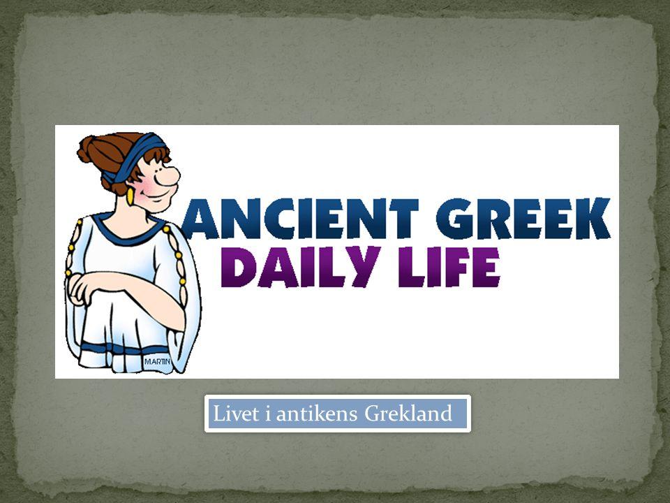 Livet i antikens Grekland