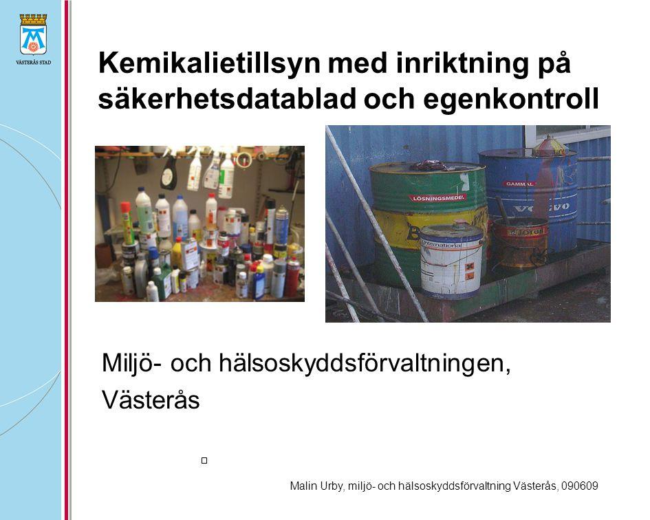 Kemikalietillsyn med inriktning på säkerhetsdatablad och egenkontroll