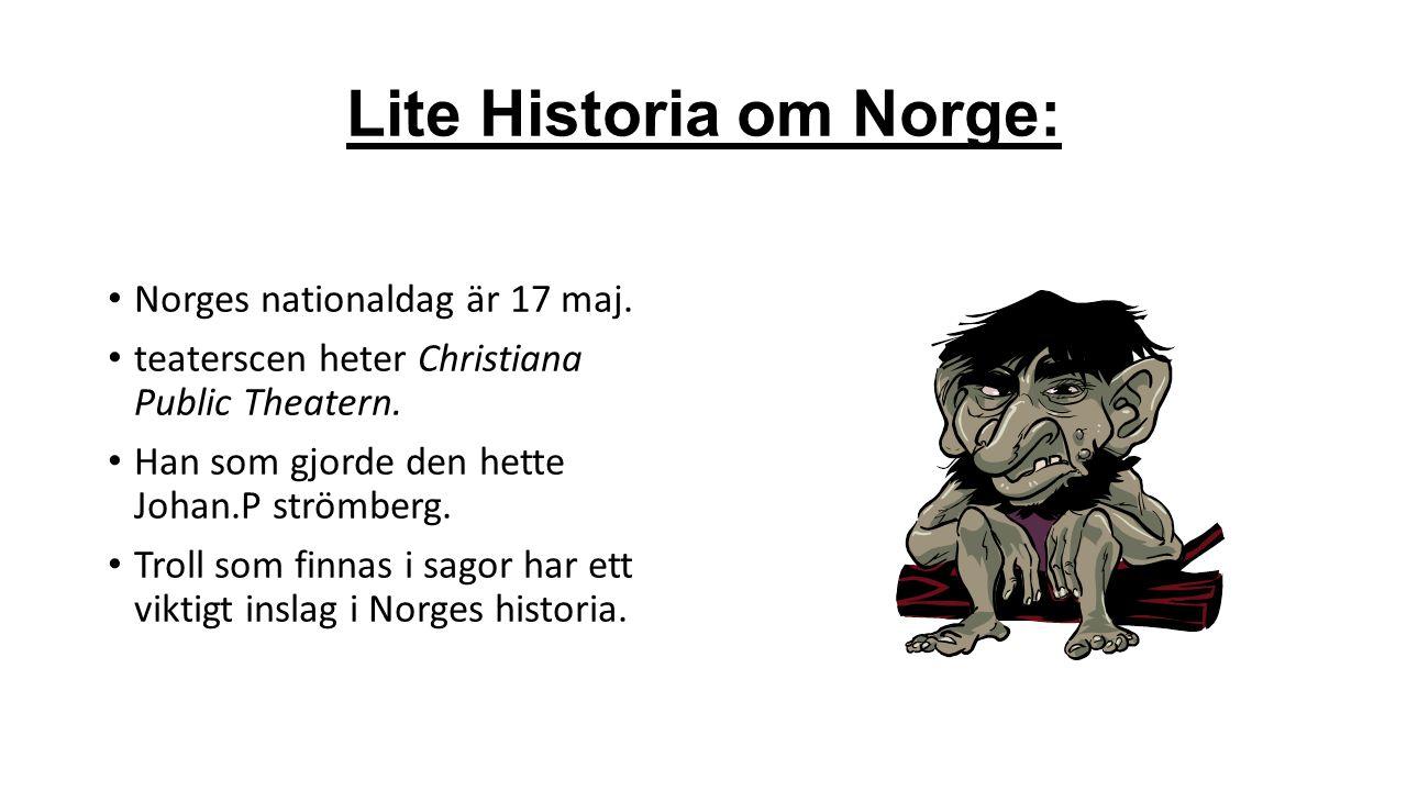 Lite Historia om Norge: