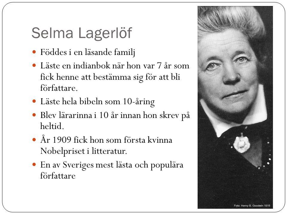 Selma Lagerlöf Föddes i en läsande familj