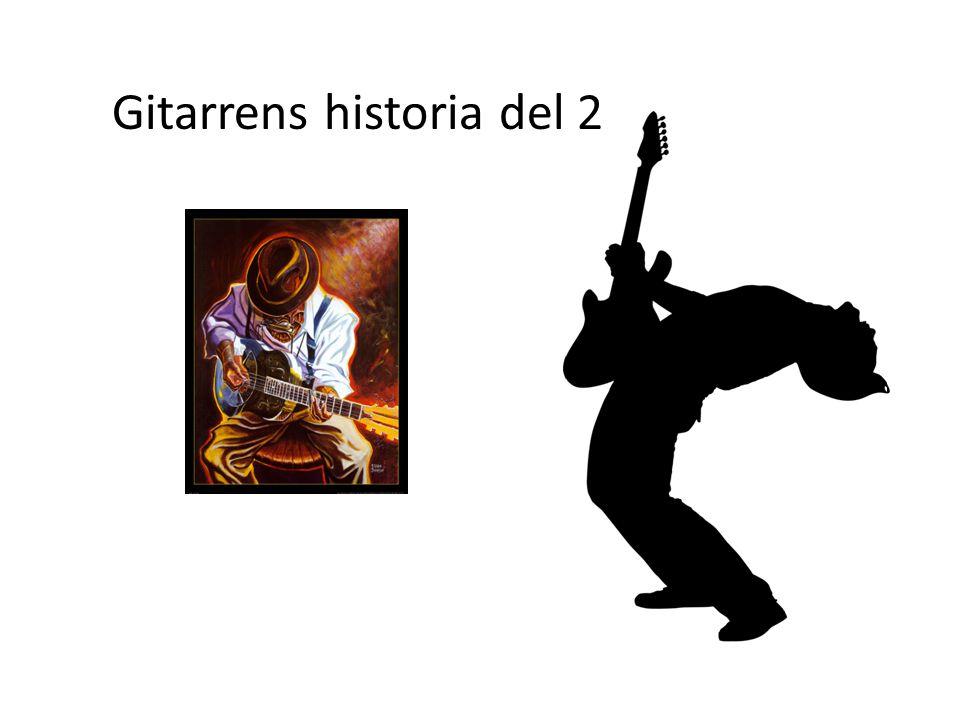 Gitarrens historia del 2