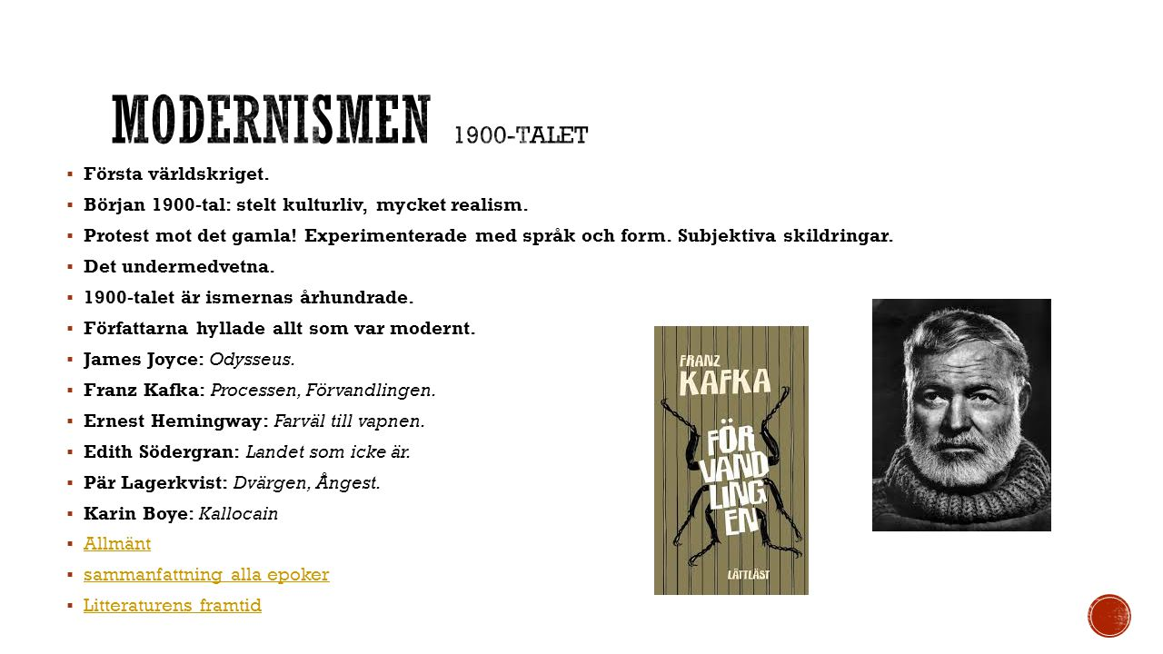 Modernismen 1900-talet Första världskriget.