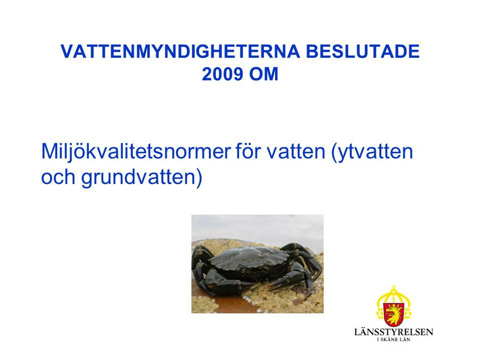 VATTENMYNDIGHETERNA BESLUTADE 2009 OM