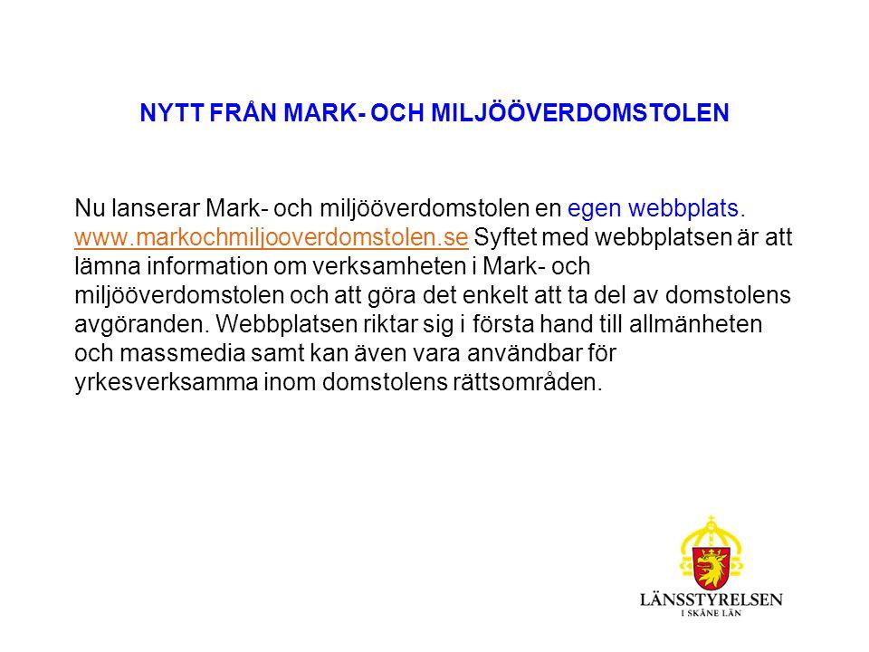 NYTT FRÅN MARK- OCH MILJÖÖVERDOMSTOLEN