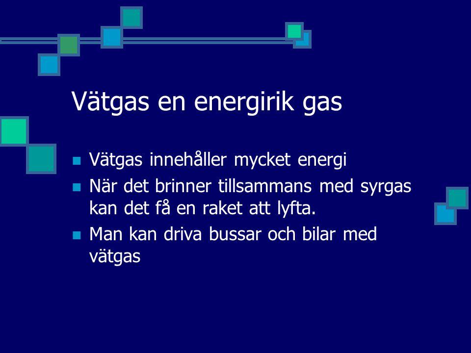 Vätgas en energirik gas