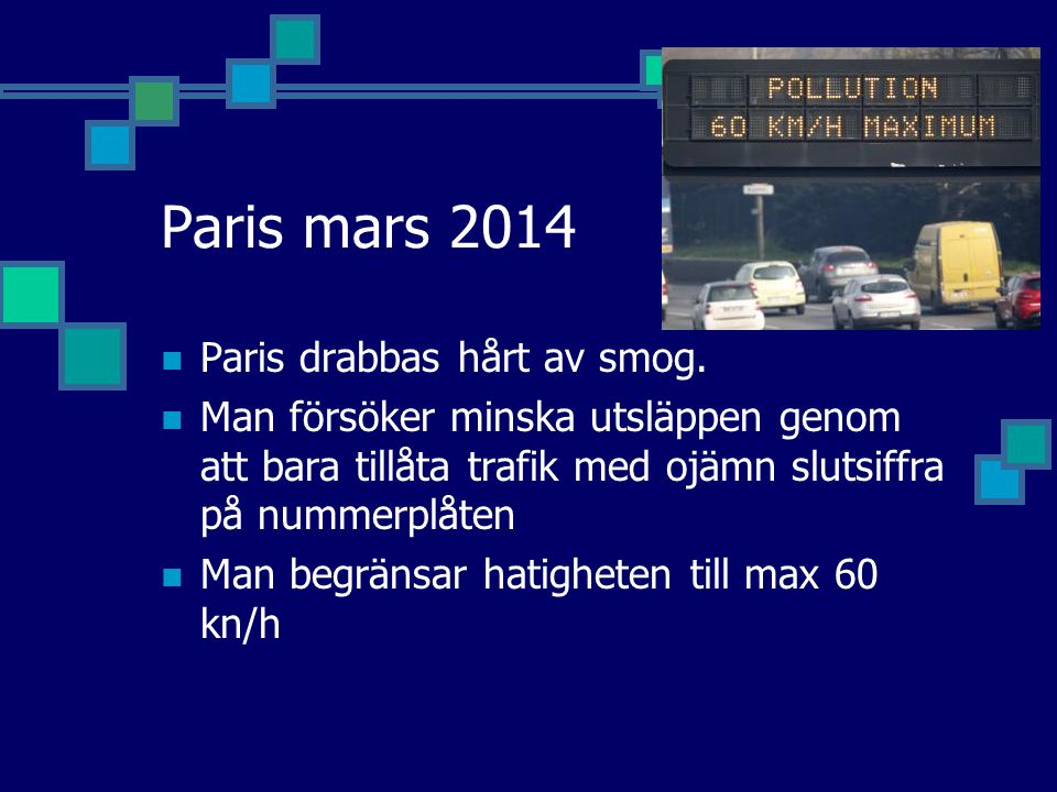 Paris mars 2014 Paris drabbas hårt av smog.