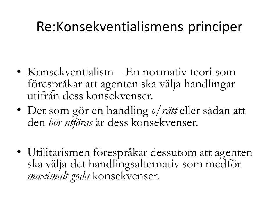 Re:Konsekventialismens principer