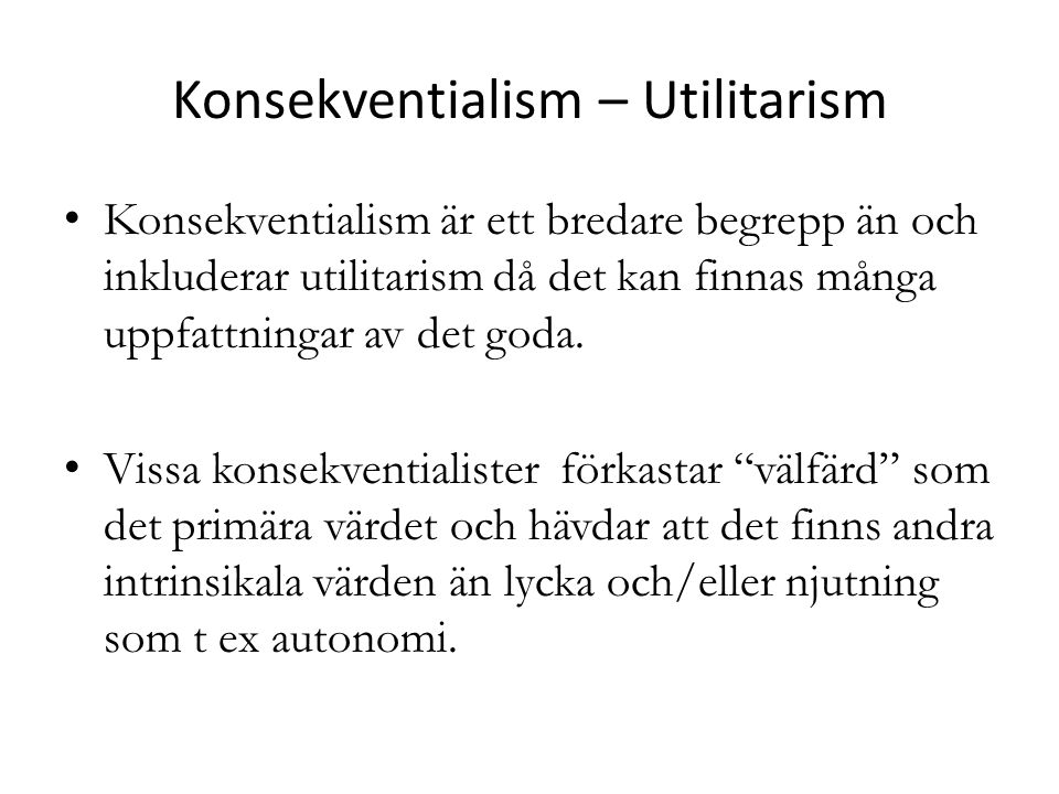 Konsekventialism – Utilitarism