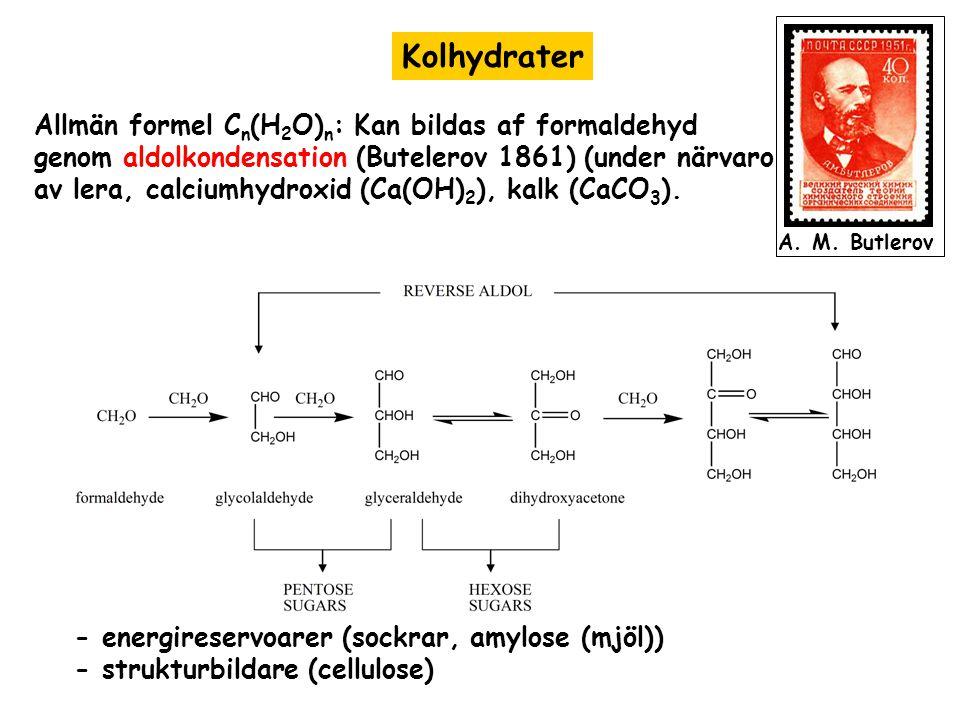 Kolhydrater Allmän formel Cn(H2O)n: Kan bildas af formaldehyd