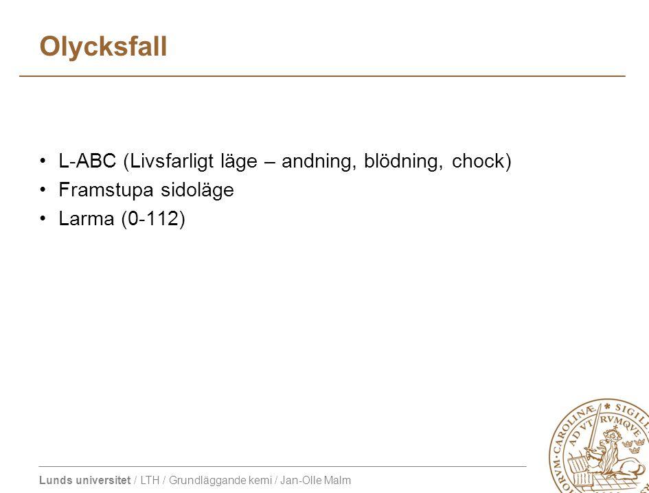 Olycksfall L-ABC (Livsfarligt läge – andning, blödning, chock)