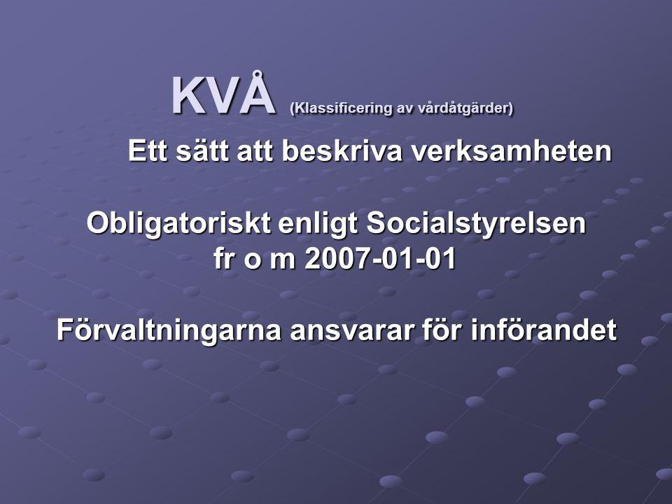 KVÅ (Klassificering av vårdåtgärder)