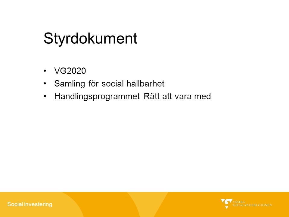Styrdokument VG2020 Samling för social hållbarhet