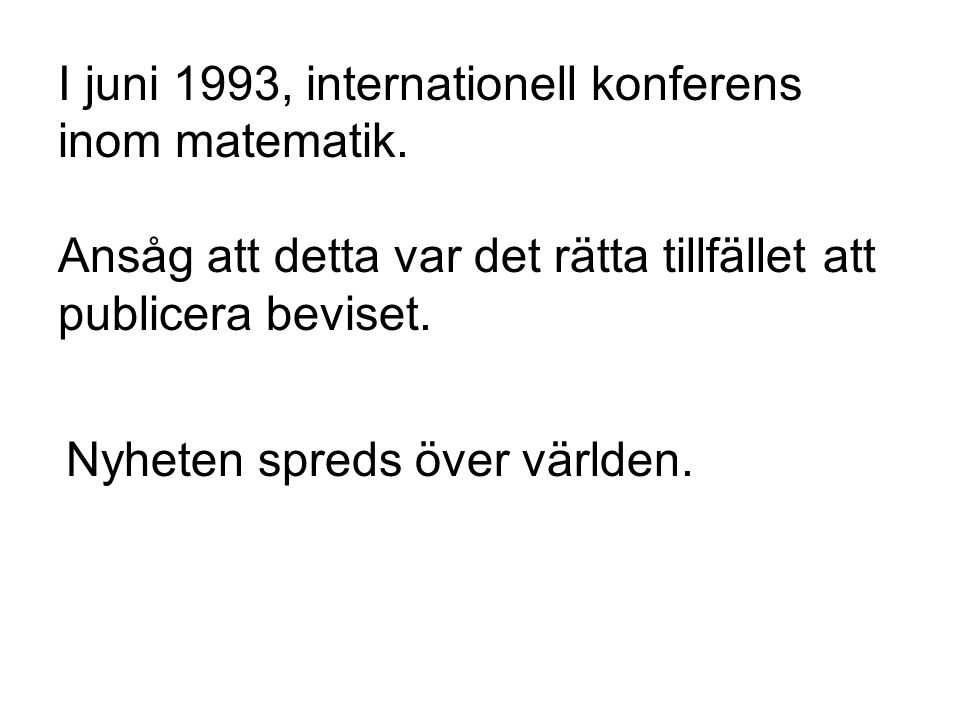 I juni 1993, internationell konferens