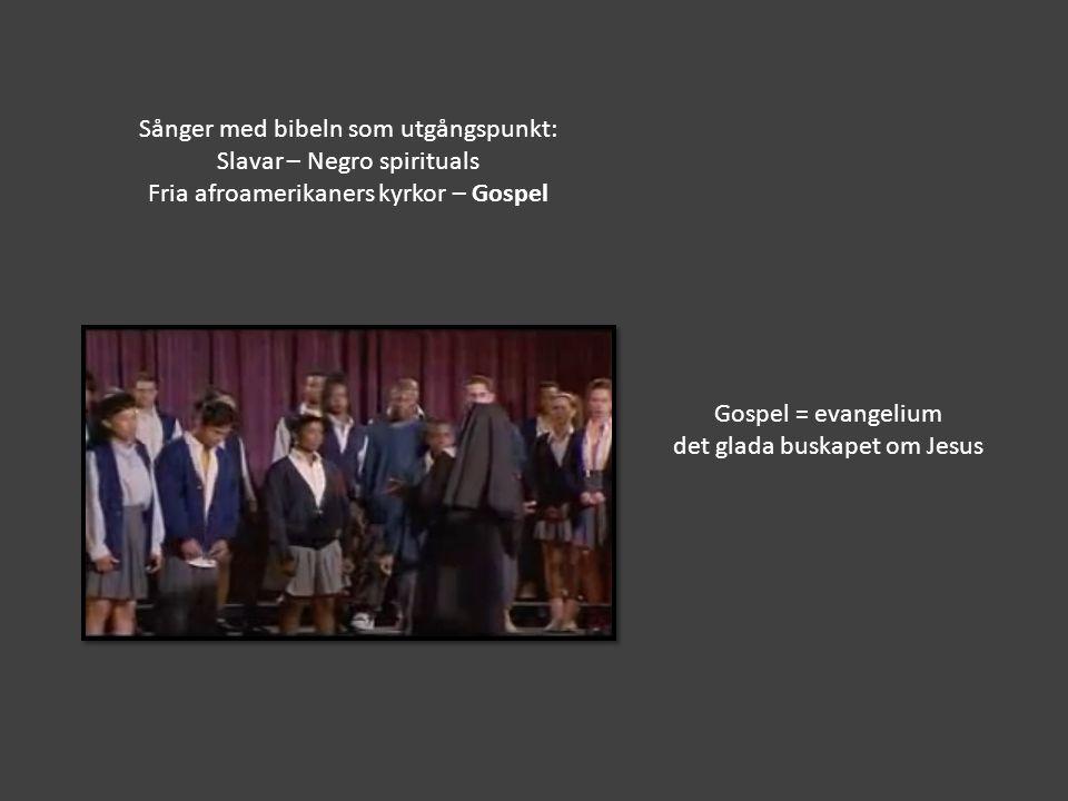 Sånger med bibeln som utgångspunkt: Slavar – Negro spirituals
