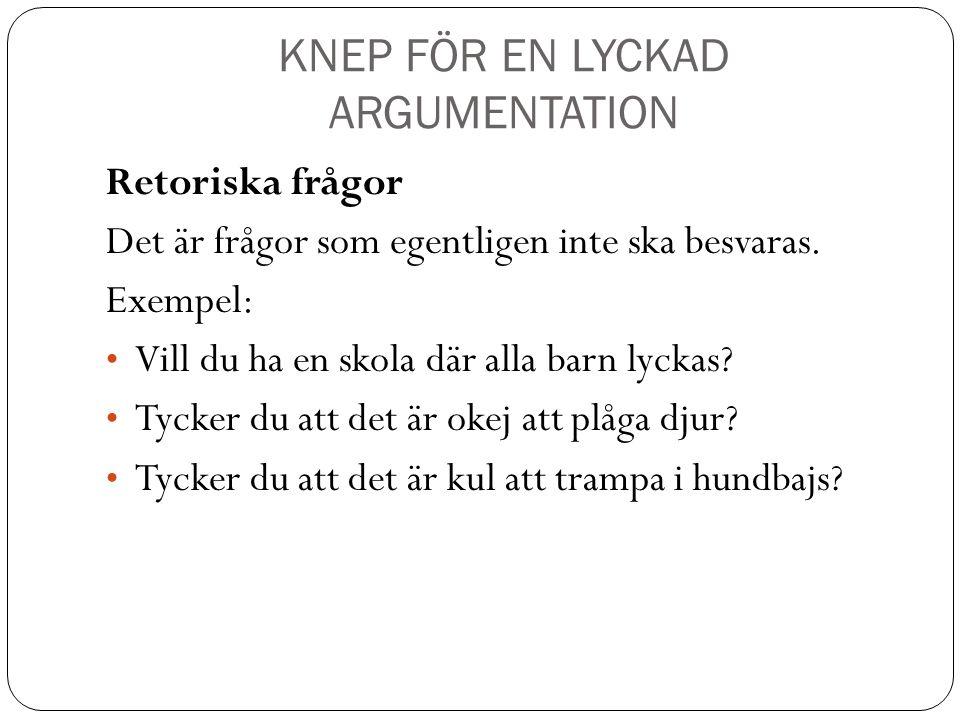 KNEP FÖR EN LYCKAD ARGUMENTATION